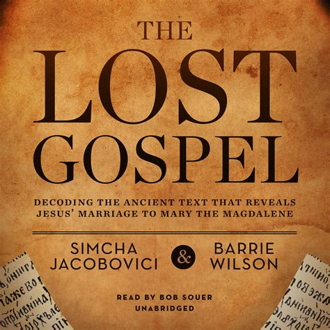 full text of the book of the ancient and accepted the lost gospel audiobook listen instantly