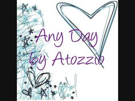 atozzio w lyrics any day by atozzio w link lyrics