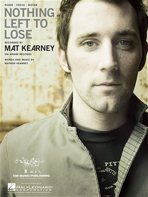 Mat Kearney Nothing Left To Lose Lyrics by Nothing Left To Lose Sheet Direct