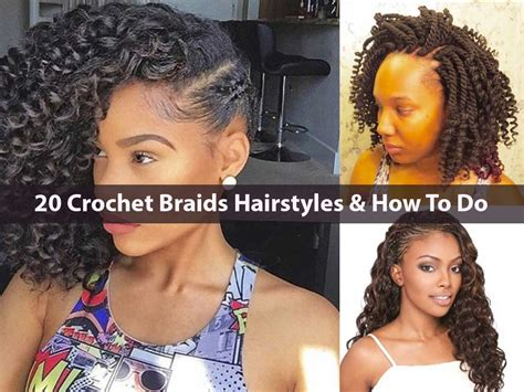 Hairstyles To Do With Braids by 20 Crochet Braids Hairstyles How To Do 2018 Hairstyle