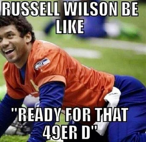 Russell Wilson Meme - 22 meme internet russell wilson be like quot ready for that