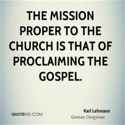 loosing the proclaiming the gospel of books quotes by karl lehmann like success