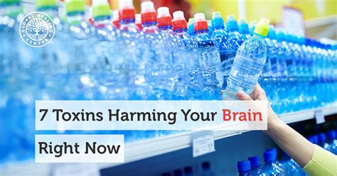 Detox Toxins From Brain by 7 Toxins Harming Your Brain Right Now