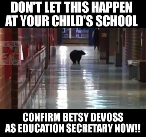 betsy devos quote on grizzly bears betsy devos quot grizzly bear attacks quot remark know your meme