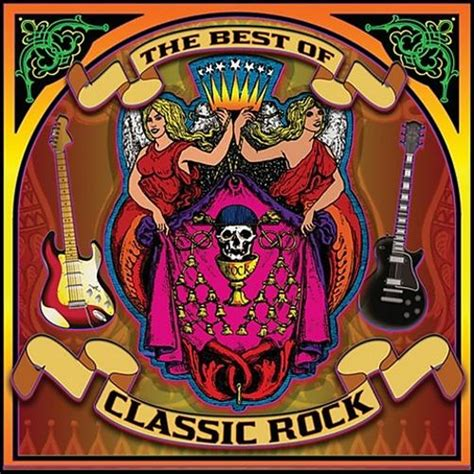 best classic rock the best of classic rock various artists songs