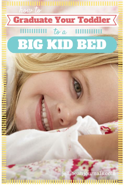 how to transition to a toddler bed transition a toddler to a big kid bed jellibean journals