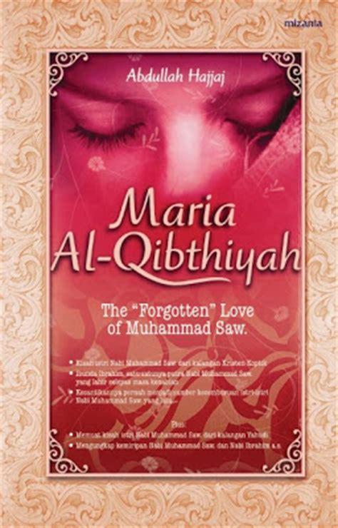 Buku Agama Islam Kehidupan Sesudah Mati Ibrahim Muhammad Al Jamal buku gratis al qibthiyah istri nabi muhammad yang quot terlupakan quot
