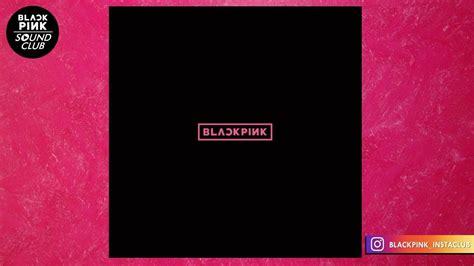Blackpink Japan Debut Album blackpink blackpink japan debut mini album