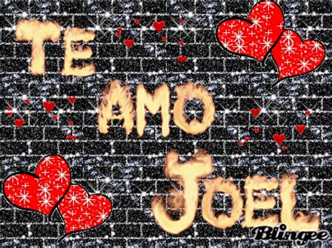 Imagenes Te Amo Joel | te amo joel fotograf 237 a 96024241 blingee com