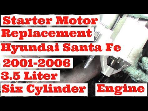 hyundai santa fe starter replacement remove replace starter for 2010 hyundai santa fe 2 4l