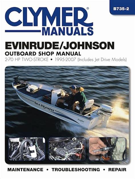 outboard motor repair evinrude evinrude johnson outboard repair manual 2 70 hp 2 stroke