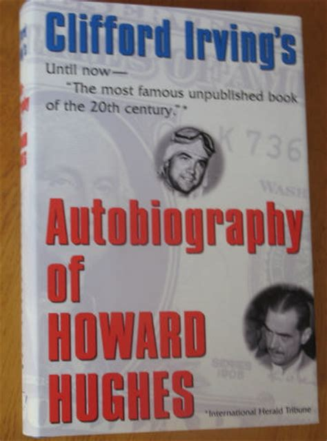 biography howard hughes book the autobiography of howard hughes clifford irving