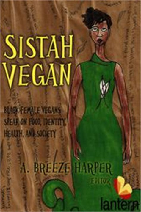 sistah vegan identity health society sistah vegan ebook by a 9781590562574