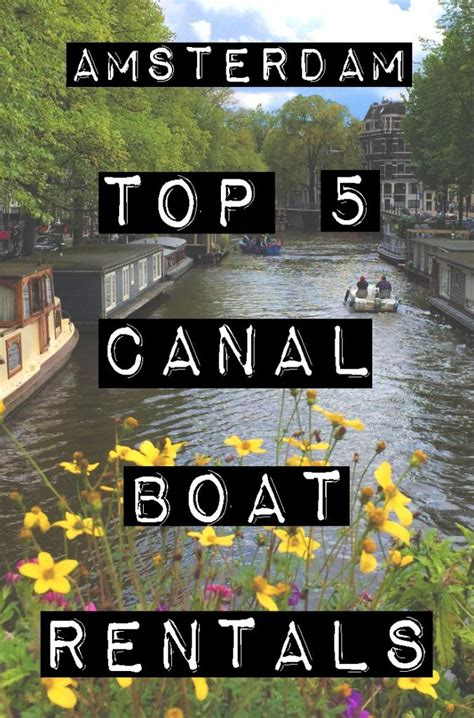 amsterdam canal boat rental top 5 canal boat rentals in amsterdam