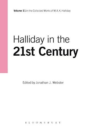 halliday in the 21st century volume 11 collected works