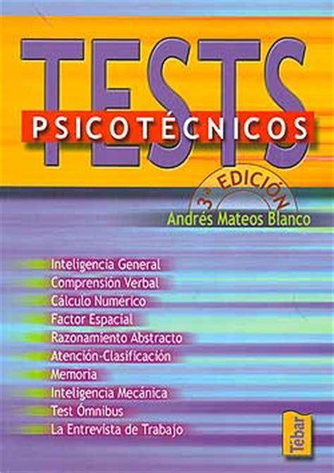 libro test psicotcnicos test psicot 233 cnicos tebar andr 233 s mateos blanco espaciologopedico