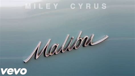 miley cyrus malibu lyrics metrolyrics miley cyrus malibu lyrics mp3