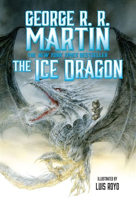 libro the ice dragon game of thrones reeditan the ice dragon libro para ni 241 os de george r r martin cultura