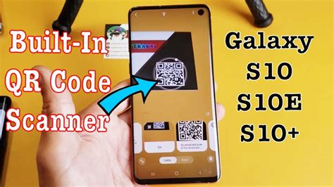 galaxy s10 s10e s10 how to scan qr code w built in qr scanner samsung one ui android 9 pie