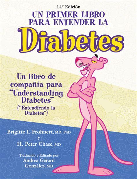 un primer libro para la diabetes entender diabetic supplies fifty50 pharmacy children s diabetes foundation pink panther books children s diabetes foundation