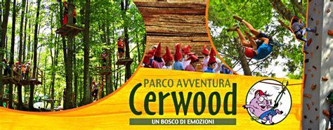 www it parco avventura pi 249 grande di italia cerwood
