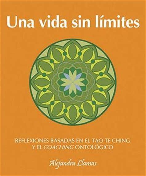 una vida sin lmites 8403101244 una vida sin limites alejandra llamas 9780307393180