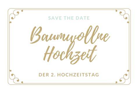 Zum Hochzeit by Der 2 Hochzeitstag Baumwollne Hochzeit Oder