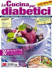 cucinare per diabetici abbonamento la cucina per diabetici