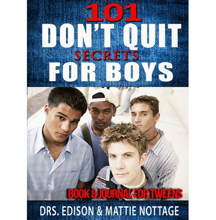 never look back 101 the about twelve books 101 don t quit secrets for boys book and journal mattie