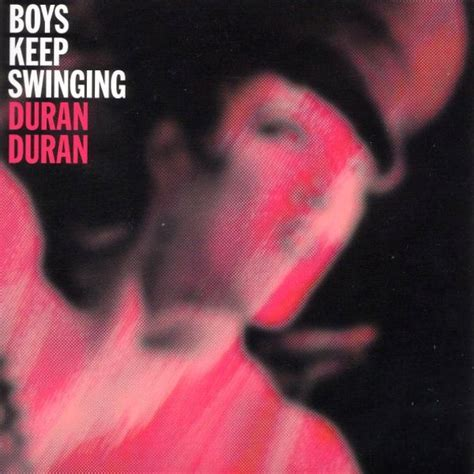 Boys Keep Swinging Duran Duran Wiki Fandom Powered By