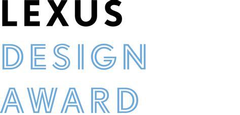 young design contest lexus design downtown automotive group