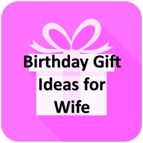 gift for wife birthday gift ideas for wife 28