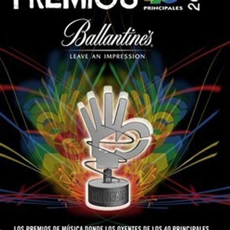 40 principales entradas agotadas las entradas para los premios 40 principales 2011