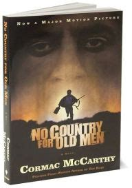 no country for old men by cormac mccarthy 9780375706677 no country for old men by cormac mccarthy paperback