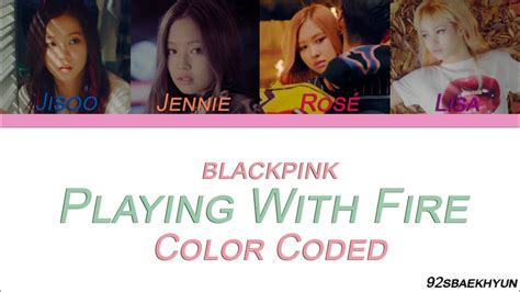 download mp3 blackpink playing with fire blackpink 불장난 playing with fire sub espa 241 ol color