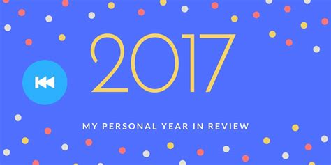 my in years 2017 my personal year in review veganostomy