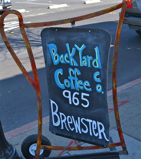 backyard coffee redwood city redwood city backyard coffee company perfect blend of