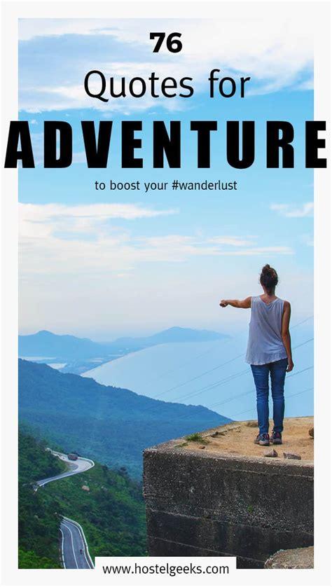 epic adventure quotes  adrenaline