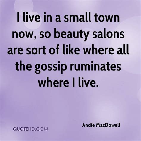 Small Quotes Quotes Quote Saying Sayings Small Town Small Town Quotes