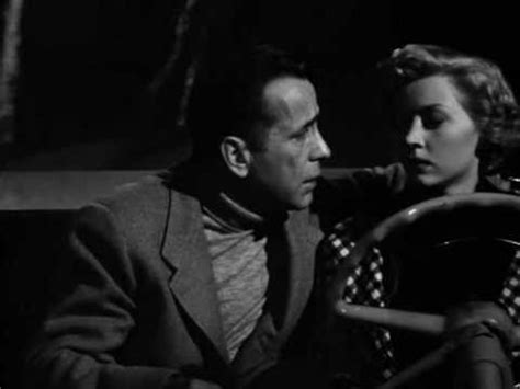 film noir quotes noir quotes in a lonely place 1950 youtube