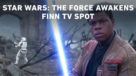 Wars The Awakens Finn wars the awakens finn tv spot official phase9 entertainment