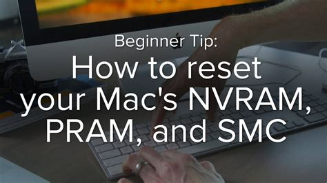 reset nvram smc how to reset your mac s nvram pram and smc youtube