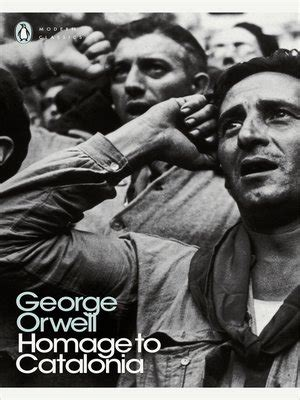 george orwell biography ebook homage to catalonia by george orwell 183 overdrive rakuten