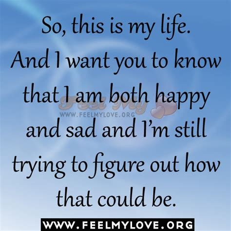 7 Im Happy To In My by I Am So Sad Quotes Quotesgram