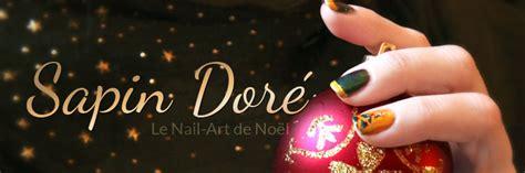 Dã Coration Pour Ongles Bijoux by Idee Deco 187 Sapin Dore 1000 Id 233 Es Sur La D 233 Coration Et