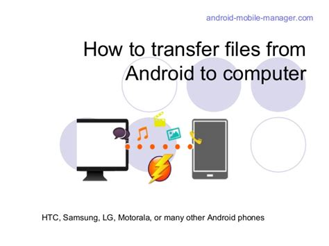 transfer files from pc to android how to transfer files from android to computer