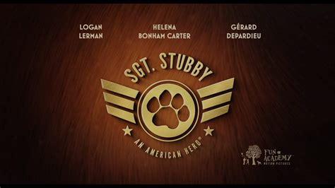 Sgt Stubby An American Trailer Sgt Stubby An American Trailer 2018