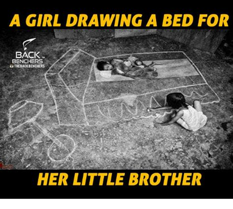 Little Brother Meme - a girl drawing a bed for back benchers uthebackbenchers