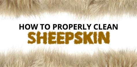how to wash a sheepskin rug at home how to properly clean sheepskin in 5 easy steps leather moccasins