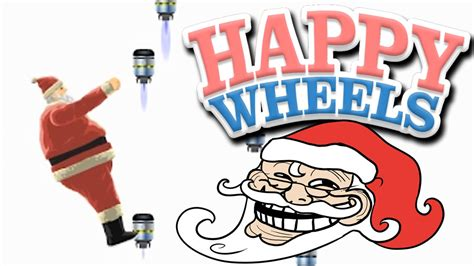 happy wheels full version santa santa claus jet fall happy wheels 16 youtube